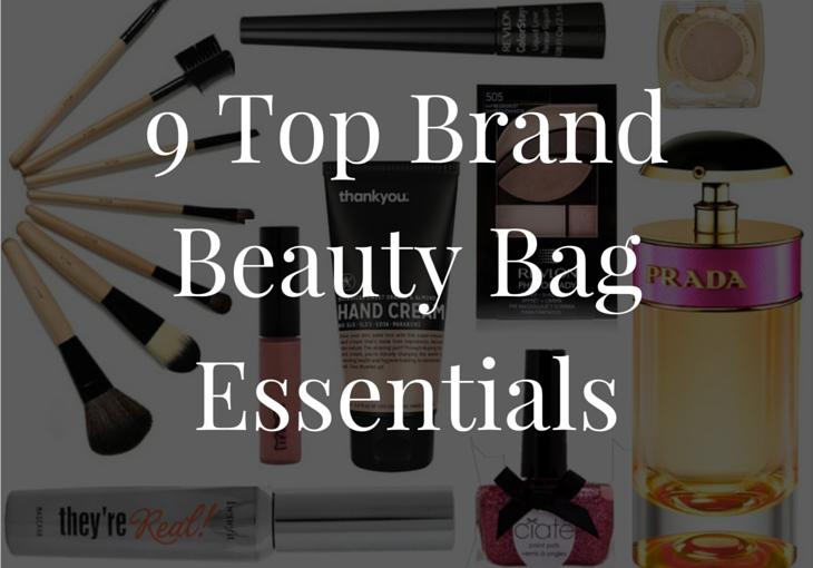 9 Top Brand Beauty BagEssentials