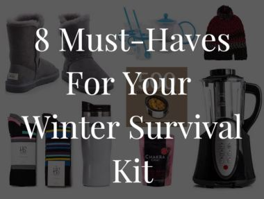 8 Must-Haves for your Winter Survival Kit