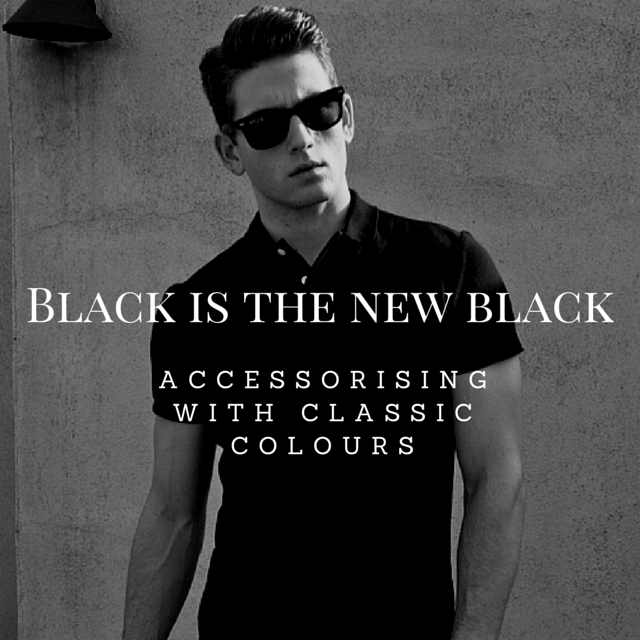 Black is the new black men's accessories